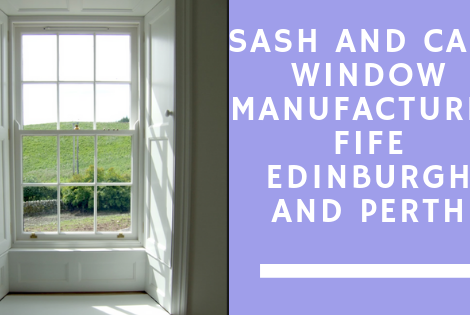 Sash and Case Window Manufacturer