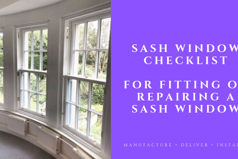 Sash Window Checklist - For Fitting Or Repairing A Sash Window
