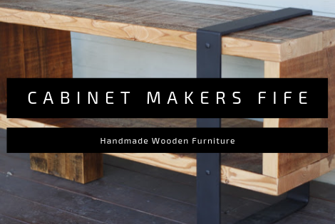 CABINET MAKERS FIFE