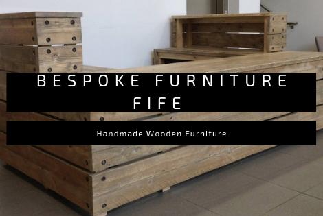 Bespoke Furniture Fife