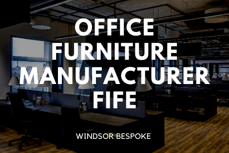 Office Furniture Manufacturer Fife