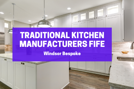 Traditional Kitchen Manufacturers Fife
