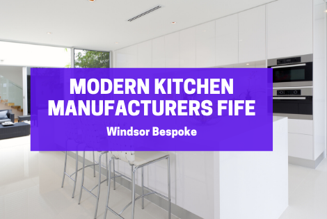 Modern Kitchen Manufacturers Fife