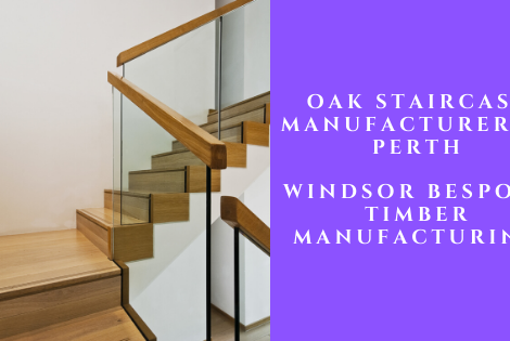 Oak Staircase Manufacturer Perth