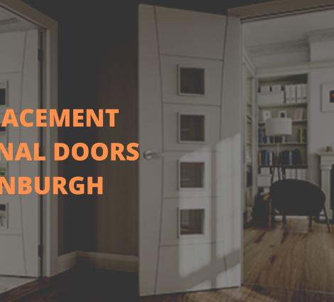 Replacement Internal Doors Edinburgh