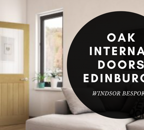 OAK INTERNAL DOORS EDINBURGH