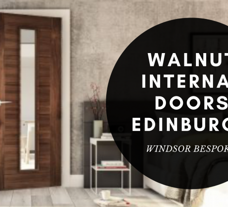 Walnut Internal Doors Edinburgh