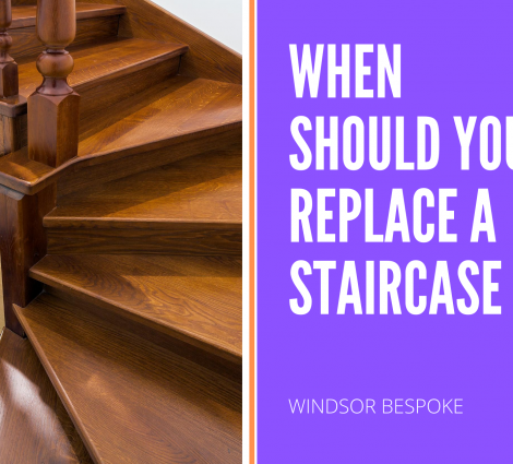 WHEN SHOULD YOU REPLACE A STAIRCASE