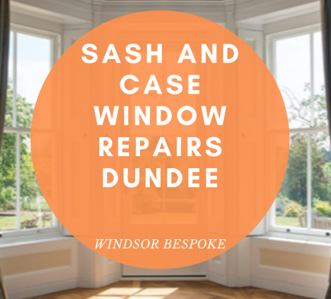 Sash and Case Window Repairs Dundee