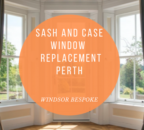 Sash and Case Window Replacement Perth