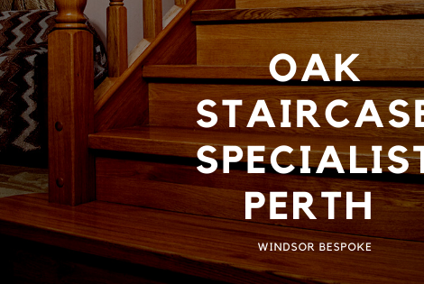 Oak Staircase Specialist Perth