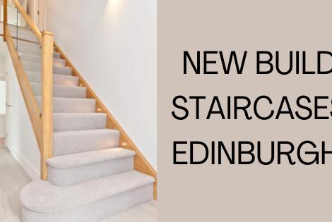 New Build Staircases Edinburgh