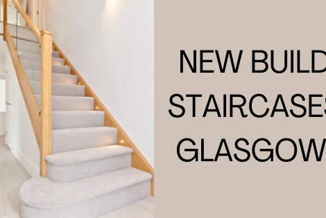 New Build Staircases Glasgow