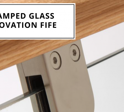 Clamped Glass Renovation Fife