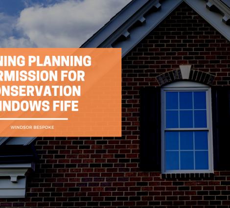 Planning Conservation Windows Fife